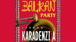 KaradenzIja - Balkan Party