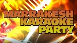 Marrakesh Karaoke Party