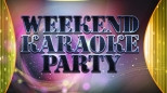 Weekend Karaoke Party