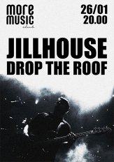 Jillhouse & Drop the Roof