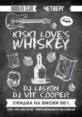 Kiski love Whiskey