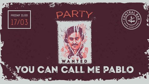 Call me Pablo Party