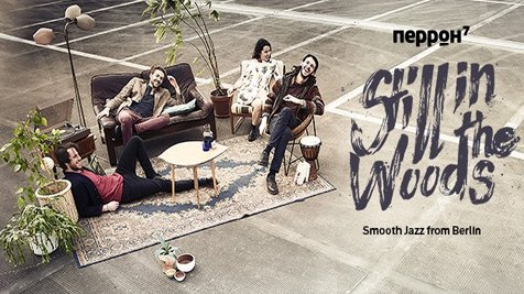 Still in the Woods — smooth jazz from Berlin